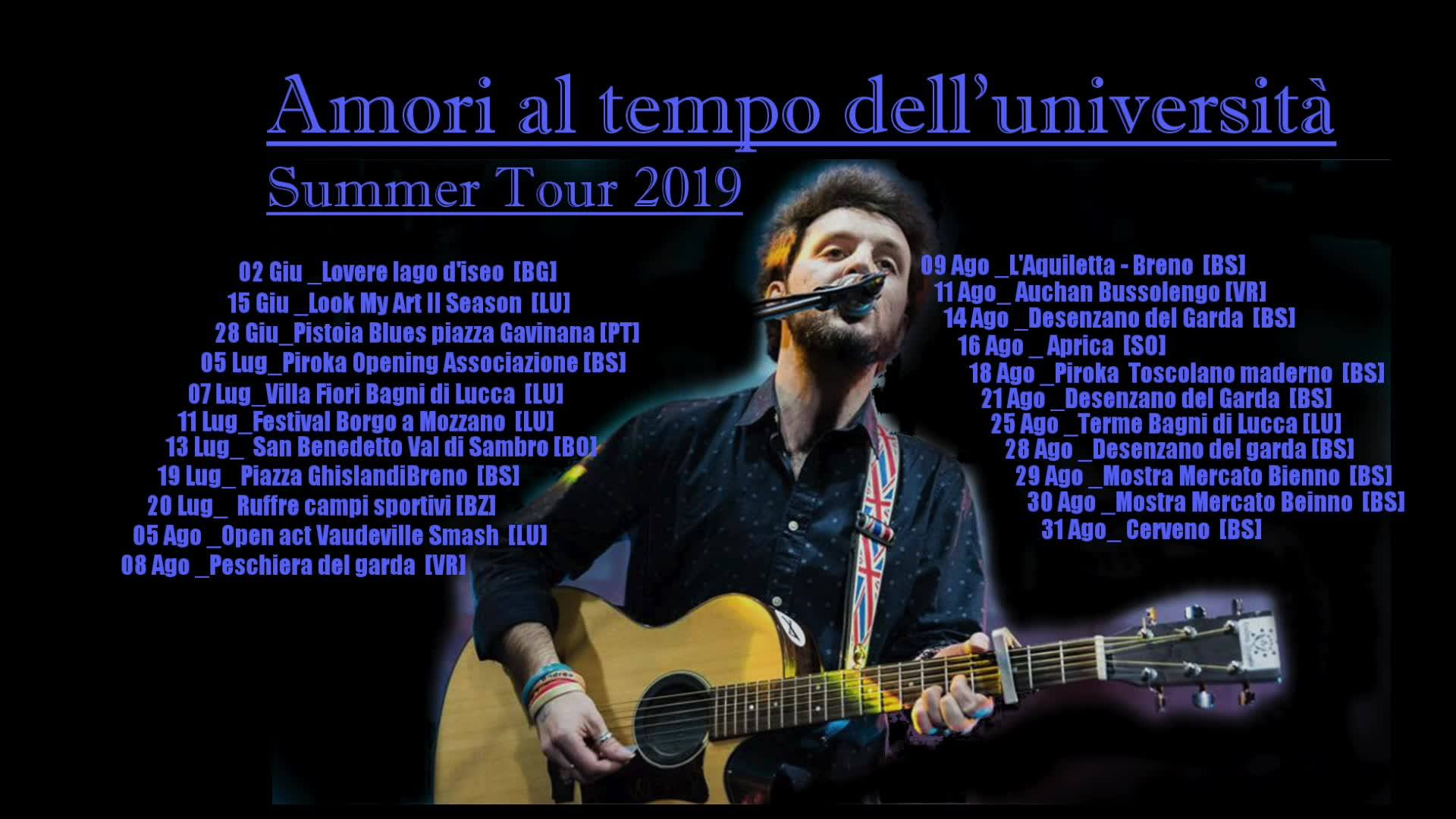 Summer Tour 2019 - Amori al tempo dell'università